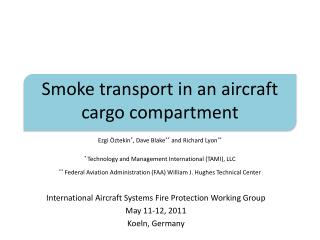 Smoke transport in an aircraft cargo compartment
