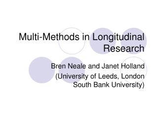 Multi-Methods in Longitudinal Research