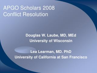 APGO Scholars 2008 Conflict Resolution