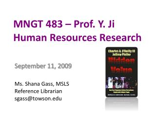 MNGT 483   Prof. Y. Ji  Human Resources Research