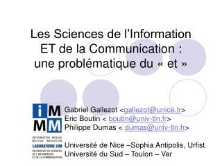 Les Sciences de l Information  ET de la Communication :  une probl matique du   et