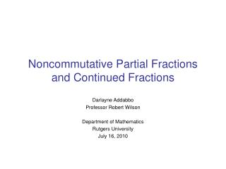 Noncommutative Partial Fractions and Continued Fractions