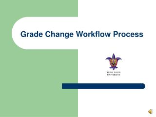 Grade Change Workflow Process