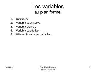 Les variables au plan formel
