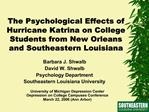 The Psychological Effects of Hurricane Katrina on College Students from New Orleans and Southeastern Louisiana