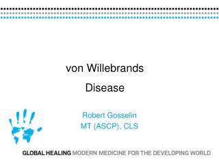 Robert Gosselin MT ASCP, CLS