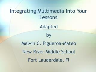 Integrating Multimedia Into Your Lessons