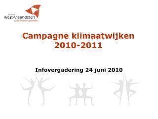 Campagne klimaatwijken  2010-2011
