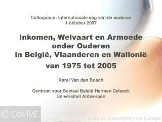 Inkomen, Welvaart en Armoede  onder Ouderen  in Belgi , Vlaanderen en Walloni   van 1975 tot 2005
