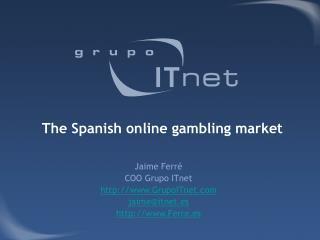 The Spanish online gambling market