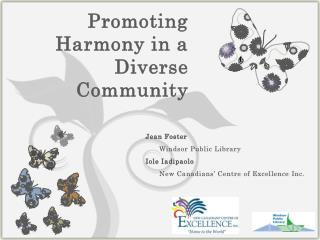 Promoting Harmony in a Diverse Community