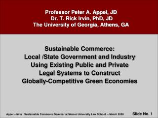 Professor Peter A. Appel, JD    Dr. T. Rick Irvin, PhD, JD  The University of Georgia, Athens, GA