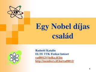 Egy Nobel d jas csal d