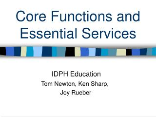 Core Functions and Essential Services