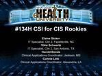 134H CSI for CIS Rookies