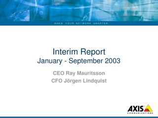 Interim Report January - September 2003