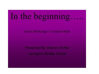 In the beginning ..