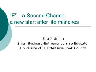 E  a Second Chance: a new start after life mistakes