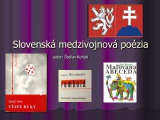 Slovensk  medzivojnov  po zia