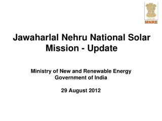 Jawaharlal Nehru National Solar Mission - Update