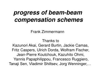 Progress of beam-beam  compensation schemes