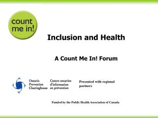 Inclusion and Health  A Count Me In Forum