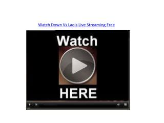 Watch Down Vs Laois Live Streaming Free