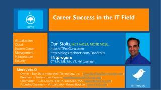 Dan Stolts, MCT, MCSA, MCITP, MCSE  ITProGuru blogs.technet