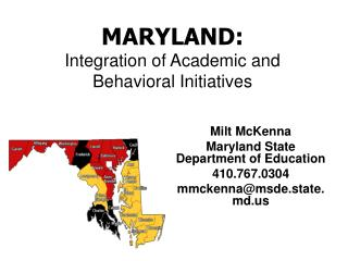 MARYLAND: Integration of Academic and Behavioral Initiatives