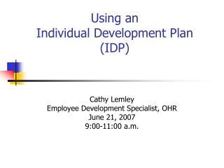 Using an  Individual Development Plan  IDP