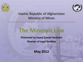 Islamic Republic of Afghanistan Ministry of Mines ______________________________________________________________________