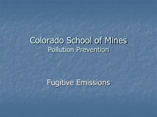 Colorado School of Mines Pollution Prevention