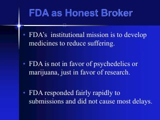 FDA as Honest Broker