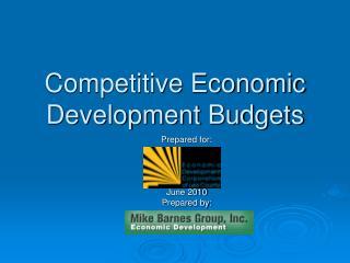 Competitive Economic Development Budgets