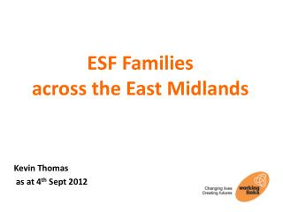 ESF Families across the East Midlands