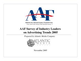 AAF Survey of Industry Leaders  on Advertising Trends 2005