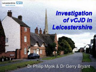 Investigation of vCJD in Leicestershire