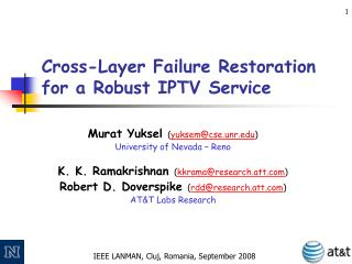 Cross-Layer Failure Restoration for a Robust IPTV Service