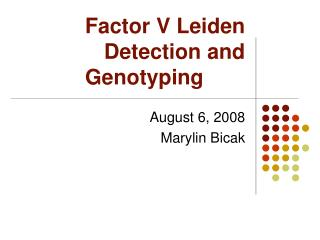 Factor V Leiden Detection and Genotyping
