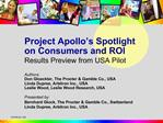 Project Apollo s Spotlight on Consumers and ROI Results Preview from USA Pilot