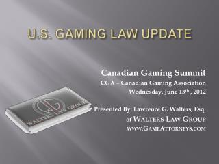 U.S. GAMING LAW UPDATE