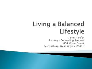 Living a Balanced Lifestyle