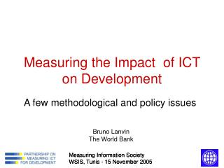 Measuring the Impact  of ICT on Development
