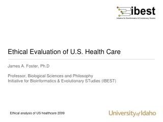 Ethical Evaluation of U.S. Health Care
