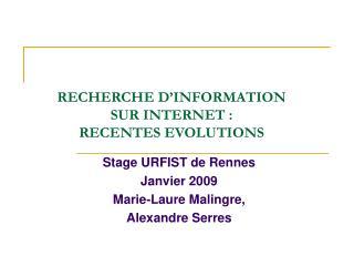 RECHERCHE D INFORMATION SUR INTERNET :  RECENTES EVOLUTIONS