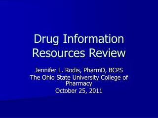 Drug Information Resources Review
