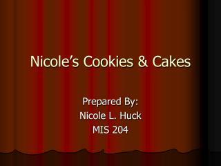 Nicole s Cookies  Cakes