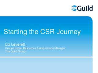 Starting the CSR Journey