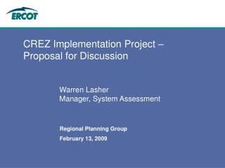 CREZ Implementation Project   Proposal for Discussion