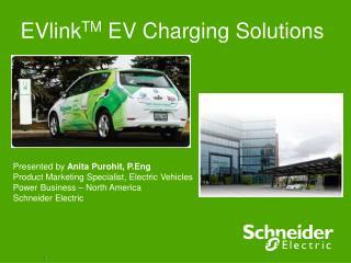EVlinkTM EV Charging Solutions